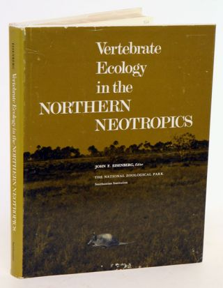 Vertebrate ecology in the northern Neotropics. John F. Eisenberg