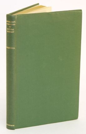 Buckland's curiosities of natural history: a selection. L. R. Brightwell.