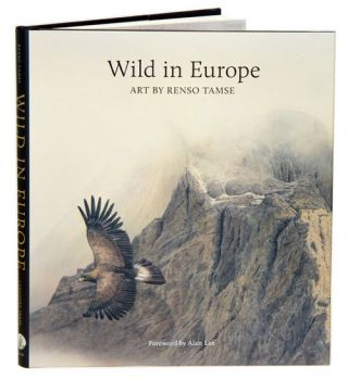 Wild in Europe. Renso Tamse.