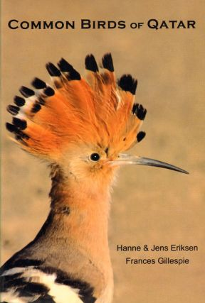 Common birds of Qatar. Hanne Eriksen, Jens Eriksen, Frances Gillespie