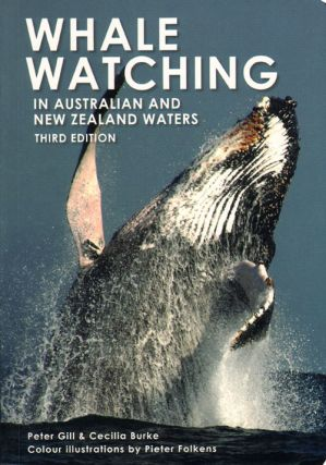 Whale watching in Australia and New Zealand waters. Peter Gill, Cecilia Burke