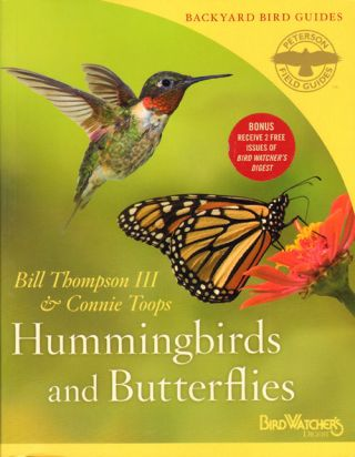 Hummingbirds and butterflies. Bill Thompson, Connie Toops.