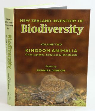 New Zealand inventory of biodiversity, volume two: Kingdom Animalia: Chaetognatha, Ecdysozoa, Ichnofossils. Dennis P. Gordon.