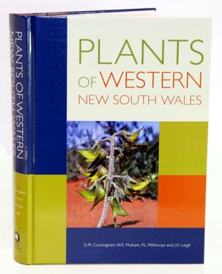 Plants of western New South Wales. G. M. Cunningham.
