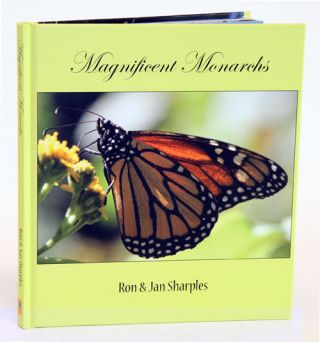 Magnificent Monarchs. Ron Sharples, Jan Sharples