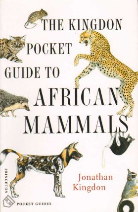 The Kingdon pocket guide to African Mammals. Jonathan Kingdon