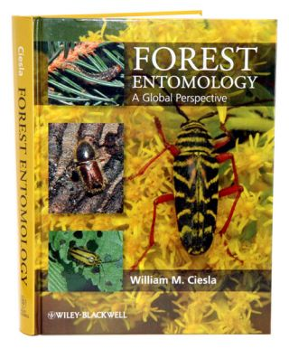 Forest entomology: a global perspective. William M. Ciesla