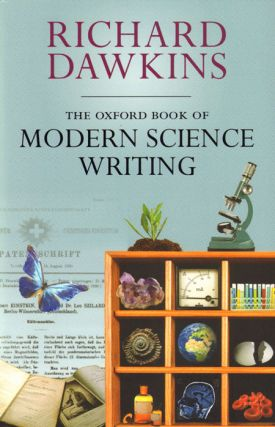 Oxford book of modern science writing. Richard Dawkins