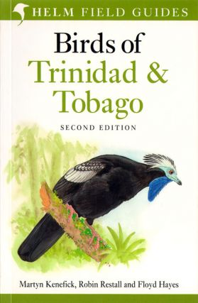 Birds of Trinidad and Tobago. Martyn Kenefick