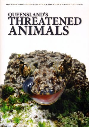 Queensland's threatened animals. Lee K. Curtis, Peter M. Kyne, Keith R. McDonald, Andrew J....