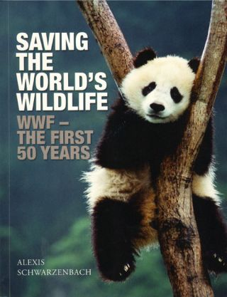 Saving the world's wildlife: the WWF's first 50 years. Alexis Schwarzenbach