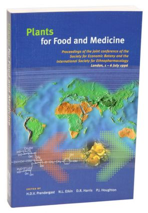 Plants for food and medicine. Hew D. W. Prendergast