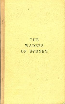 The waders of Sydney (County of Cumberland) New South Wales. K. A. Hindwood, E. S. Hoskin
