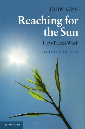 Reaching for the sun: how plants work.