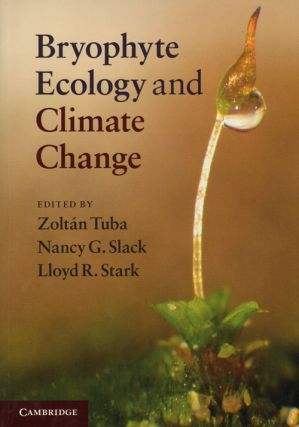 Bryophyte ecology and climate change. Zoltan Tuba
