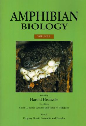 Amphibian biology, volume nine: status of decline, Western Hemisphere. part two: Brazil, Uruguay,...