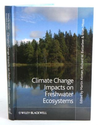 Climate change impacts on freshwater ecosystems. Martin Kernan