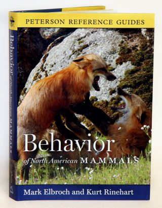 Behavior of North American mammals. Mark Elbroch, Kurt Rinehart.