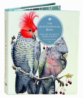 The quintessential bird: the art of Betty Temple Watts. Viola Temple Watts