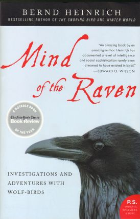 Mind of the raven: investigations and adventures with wolf-birds. Bernd Heinrich