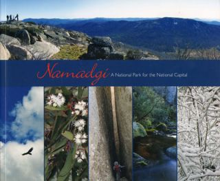 Namadgi: a national park for the national capital. Christine Goonrey