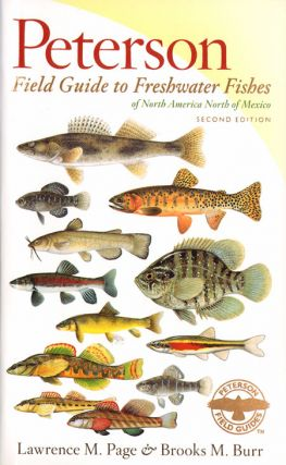 Peterson field guide to freshwater fishes of North America, north of Mexico. Lawrence M. Page
