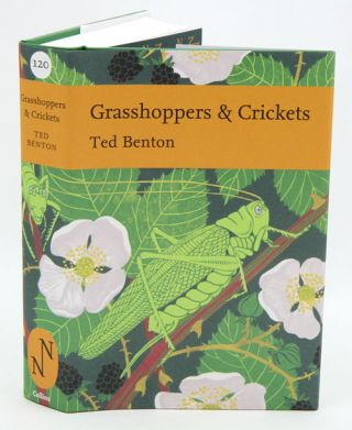 Grasshoppers and crickets. Ted Benton.