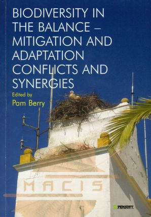 Biodiversity in the balance: mitigation and adaptation conflicts and synergies. Pam Berry