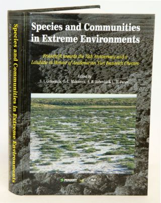 Species and communities in extreme environments: Festschrift towards the 75th anniversary and a...