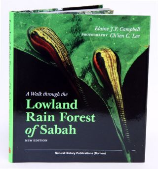 A walk through the lowland rain forest of Sabah. Elaine J. F. Campbell.
