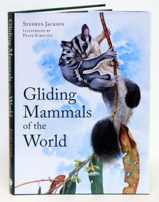 Gliding mammals of the world. Stephen Jackson, Peter Schouten.