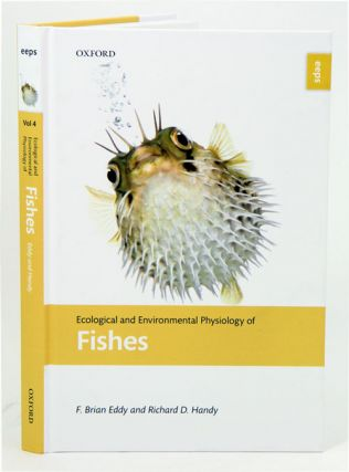 Ecological and environmental physiology of fishes. F. Brian Eddy, Richard D. Handy