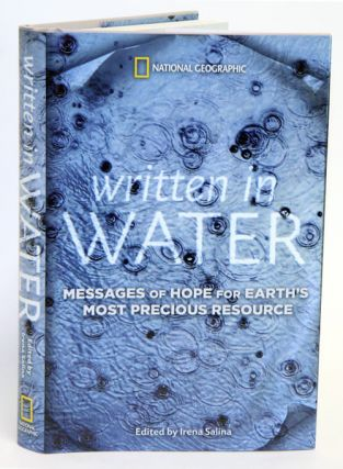 Written in water: messages of hope for Earth's most precious resource. Irena Salina