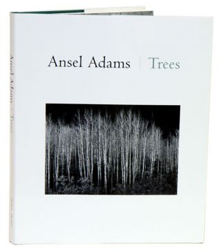 Ansel Adams: trees. Ansel Adams.