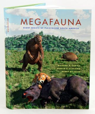 Megafauna: giant beasts of Pleistocene South America. Richard A. Farina