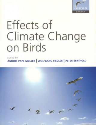 Effects of climate change on birds. Anders Pape Moller