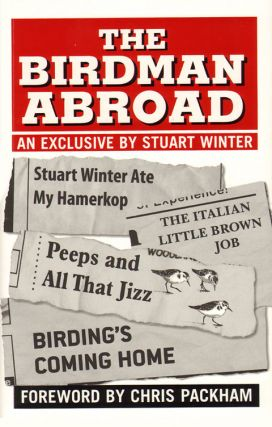 The birdman abroad. Stuart Winter
