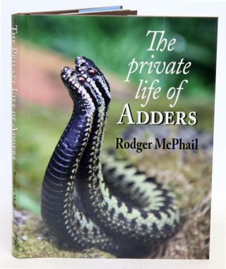 The private life of adders. Rodger McPhail