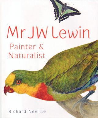 Mr J W Lewin: painter and naturalist