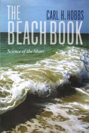 The beach book: science of the shore. Carl Hobbs