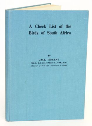 A check list of the birds of South Africa. Jack Vincent