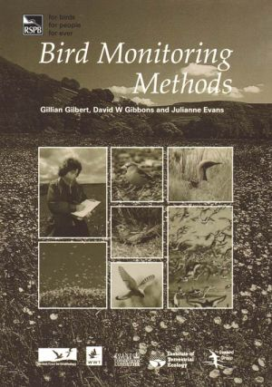 Bird monitoring methods: a manual of techniques for key UK species. Gillian Gilbert.