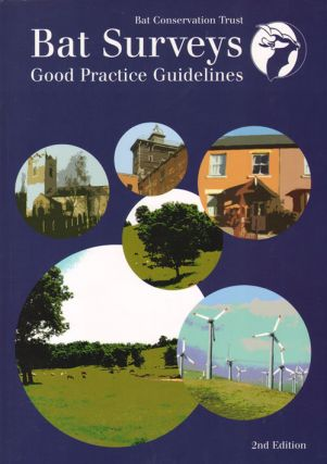Bat surveys: good practice guidelines. Bat Conservation Trust.