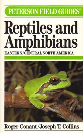A field guide to the reptiles and amphibians. Eastern and central North America. Roger Conant.