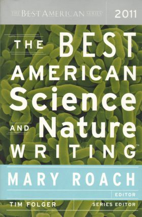 Best American science and nature writing. Mary Roach