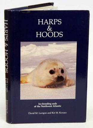 Harps and hoods: ice-breeding seals of the northwest Atlantic. David M. Lavigne, Kit M. Kovacs