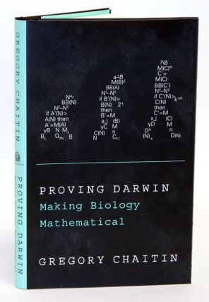 Proving Darwin: making biology mathematical. Gregory Chaitin