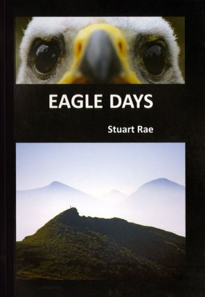 Eagle days. Stuart Rae