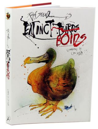 Extinct boids. Ralph Steadman, Ceri Levy.