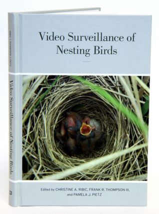 Video surveillance of nesting birds. Christine A Ribic, Frank R. Thompson, Pamela J. Pietz